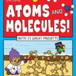 Book cover for Explore Atoms and Molecules!