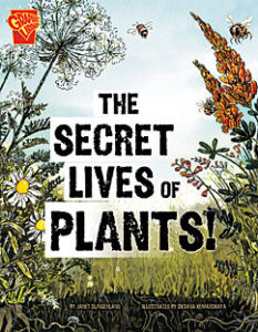 Book cover for The Secret Lives of Plants!