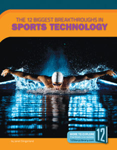 "Book cover for ""The 12 Biggest Breakthroughs in Sports Technology."""