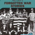 History's Forgotten War Stories